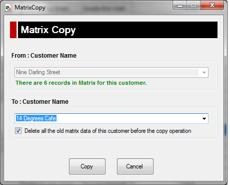 Copy Matrix from one customer to another